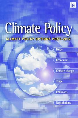 Climate Policy Options Post-2012: European Strategy, Technology and Adaptation After Kyoto  by  Bert Metz