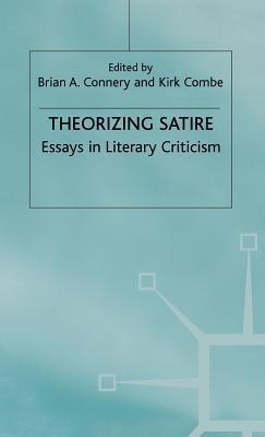 Theorizing Satire  by  Brian A. Connery