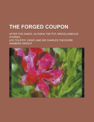 The Forged Coupon (1912) Leo Tolstoy