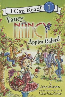 Fancy Nancy: Apples Galore! (I Can Read!, Level 1)  by  Jane OConnor