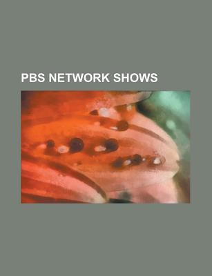 PBS Network Shows: Sesame Street, Doctor Who, Teletubbies, the Electric Company, Captain Kangaroo, Cosmos: A Personal Voyage, Wall $Treet Source Wikipedia