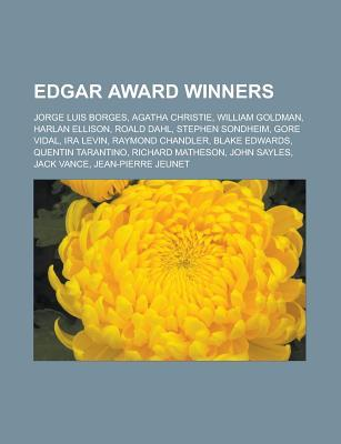 Edgar Award Winners: Jorge Luis Borges, Agatha Christie, William Goldman, Harlan Ellison, Roald Dahl, Stephen Sondheim, Gore Vidal, IRA Lev  by  Source Wikipedia
