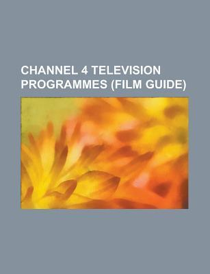 Channel 4 Television Programmes: Time Team, Countdown, Queer as Folk, Big Brother 2009, After Dark, the Promise, Coach Trip, Unreported World Source Wikipedia