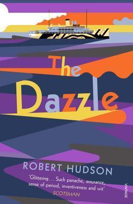 The Dazzle Robert Hudson
