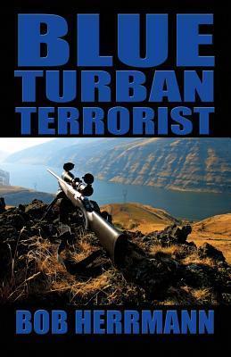 Blue Turban Terrorist Bob Herrmann
