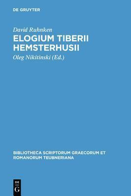 Elogium Tiberii Hemsterhusii  by  David Ruhnken