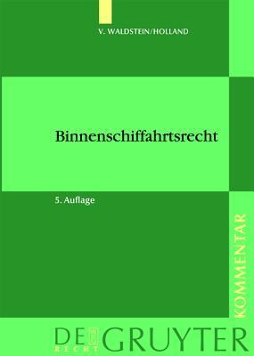 Binnenschiffahrtsrecht: Kommentar  by  Thor V. Waldstein