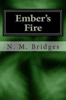 Embers Fire: Book One N M Bridges