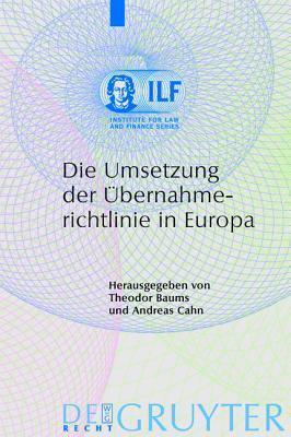 Die Umsetzung Der Bernahmerichtlinie in Europa Theodor Baums