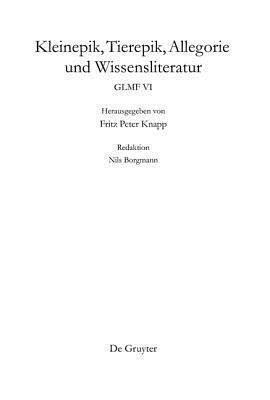 Kleinepik, Tierepik, Allegorie Und Wissensliteratur  by  Fritz Peter Knapp