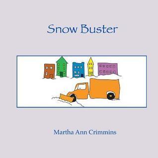 Snow Buster  by  Martha Ann Crimmins