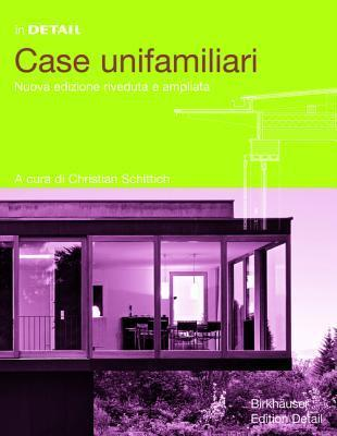 In Detail: Case Unifamiliari  by  Christian Schittich
