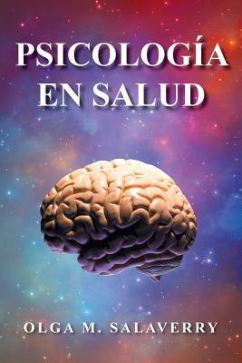 Psicologia En Salud  by  Olga M Salaverry