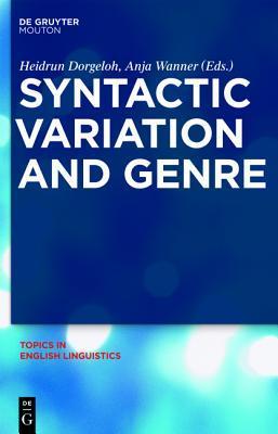 Syntactic Variation and Genre Heidrun Dorgeloh