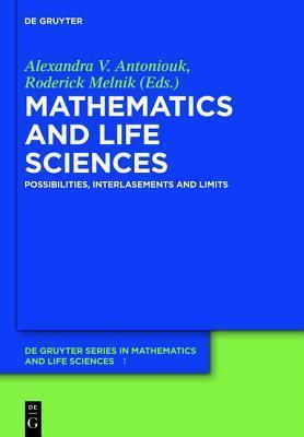 Mathematics and Life Sciences Alexandra V. Antoniouk