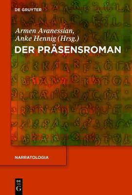 Der Prasensroman Armen Avanessian
