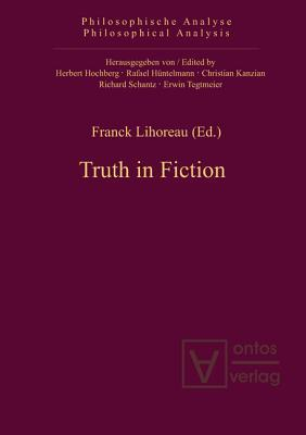 Truth in Fiction  by  Franck Lihoreau