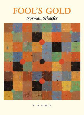 Fools Gold  by  Norman Schaefer