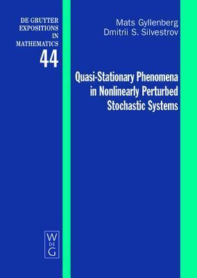 Quasi-Stationary Phenomena in Nonlinearly Perturbed Stochastic Systems  by  Mats Gyllenberg