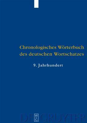 Chronologisches Worterbuch Des Deutschen Wortschatzes / Chronological Dictionary of German Vocabulary Elmar Seebold