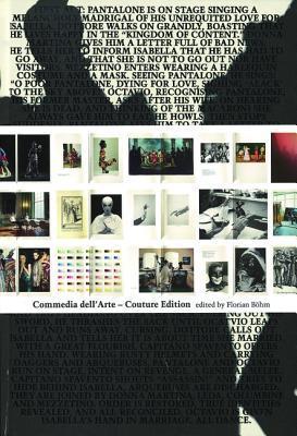 Commedia Dellarte Couture Edition Florian Bohm