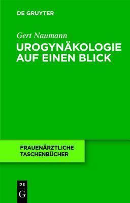 Urogyn Kologie Auf Einen Blick Gert Naumann