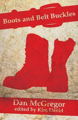 Boots and Belt Buckles  by  Dan McGregor
