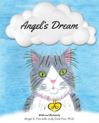Angels Dream  by  Angel K. Fox