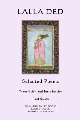 Lalla Ded: Selected Poems Lalla Ded