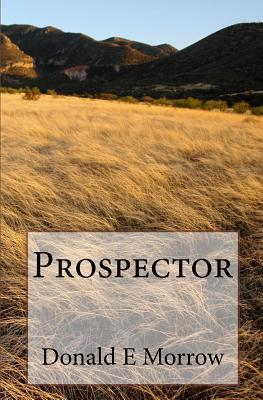 Prospector  by  Donald Morrow