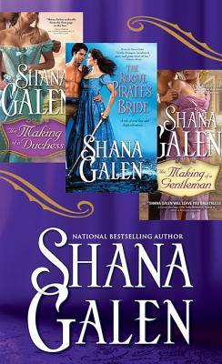 Shana Galen Bundle: The Making of a Duchess, the Making of a Gentleman, the Rogue Pirates Bride  by  Shana Galen