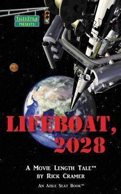 Lifeboat, 2028  by  Rick Cramer