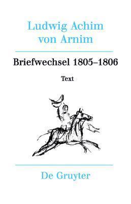 Briefwechsel III (1805-1806) Achim von Arnim