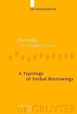 A Typology of Verbal Borrowings Jan Wohlgemuth