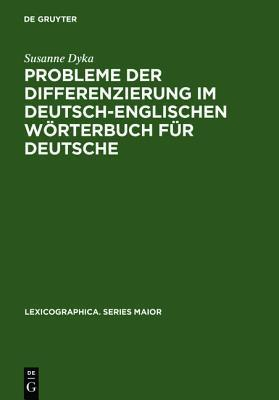 Probleme Der Differenzierung Im Deutsch-Englischen Worterbuch Fur Deutsche Susanne Dyka
