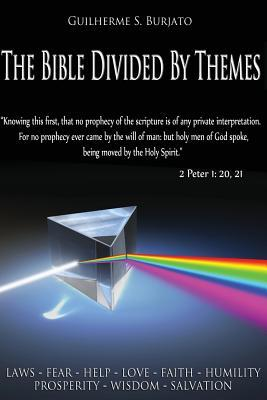 The Bible Divided  by  Themes by Guilherme S Burjato