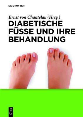 Diabetische F E Und Ihre Behandlung  by  Ernst Chantelau