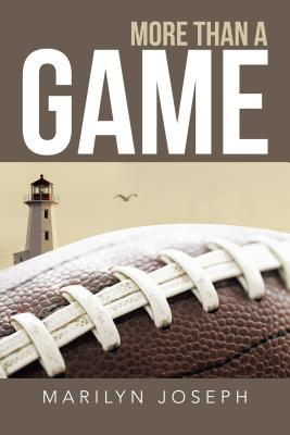 More Than a Game  by  Marilyn Joseph