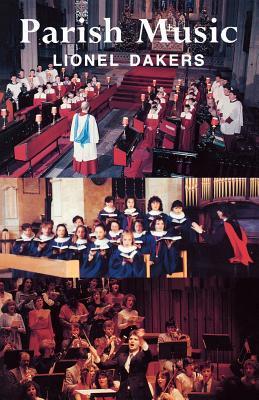 Parish Music  by  Lionel Dakers