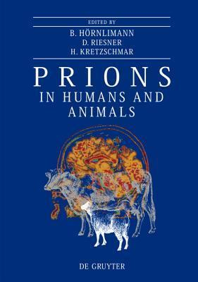 Prions in Humans and Animals Beat H. Rnlimann