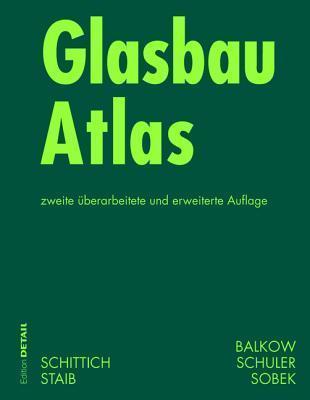 Glasbau Atlas Christian Schittich
