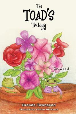 The Toads Trilogy Brenda Townsend