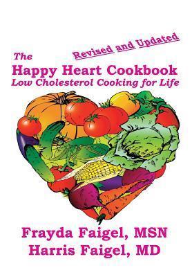 The Happy Heart Cookbook  by  Harris C. Faigel