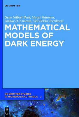 Paths to Dark Energy: Theory and Observation  by  Gene Gilbert Byrd