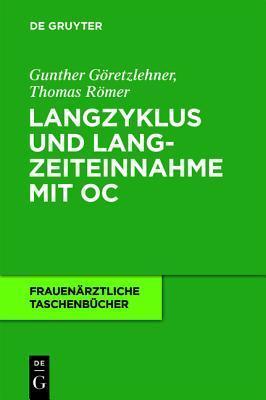 Langzyklus Und Langzeiteinnahme Mit Oc Gunther Garetzlehner