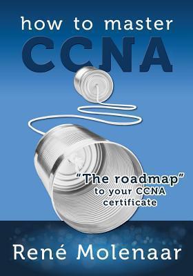 How to Master CCNA Rene Molenaar
