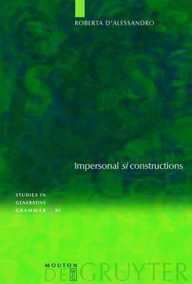 Impersonal Si Constructions  by  Roberta DAlessandro