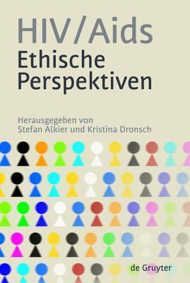 HIV/AIDS Ethische Perspektiven Stefan Alkier