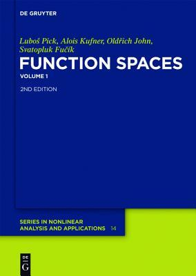 Function Spaces: Volume 1 Alois Kufner