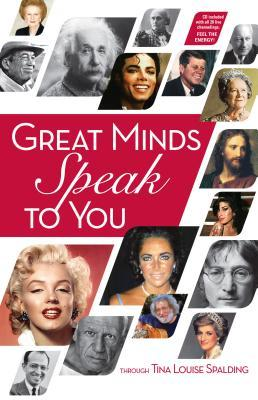 Great Minds Speak to You Tina L Spalding